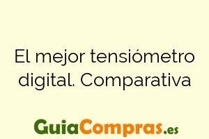 El mejor tensiómetro digital. Comparativa