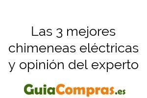 Las 3 mejores chimeneas eléctricas y opinión del experto