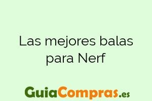 Las mejores balas para Nerf