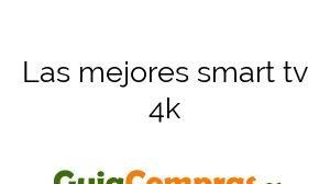 Las mejores smart tv 4k