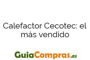 Calefactor Cecotec: el más vendido