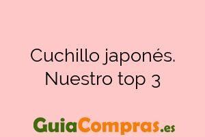 Cuchillo japonés. Nuestro top 3