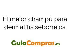 El mejor champú para dermatitis seborreica