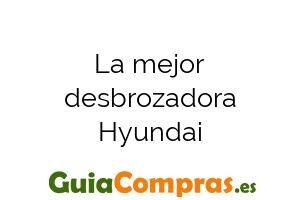 La mejor desbrozadora Hyundai