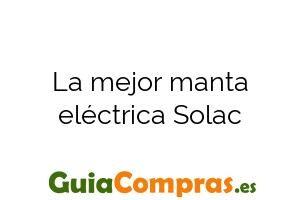 La mejor manta eléctrica Solac