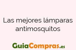 Las mejores lámparas antimosquitos