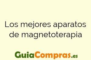 Los mejores aparatos de magnetoterapia