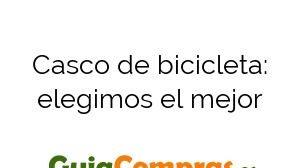 Casco de bicicleta: elegimos el mejor