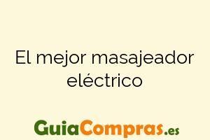 El mejor masajeador eléctrico