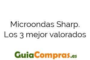 Microondas Sharp. Los 3 mejor valorados