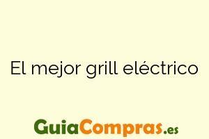 El mejor grill eléctrico
