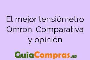 El mejor tensiómetro Omron. Comparativa y opinión