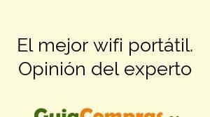 El mejor wifi portátil. Opinión del experto