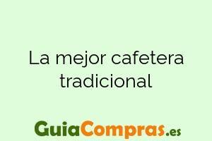 La mejor cafetera tradicional