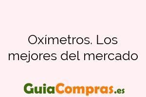 Oxímetros. Los mejores del mercado