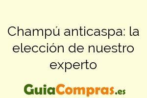 Champú anticaspa: la elección de nuestro experto