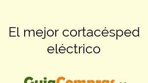 El mejor cortacésped eléctrico