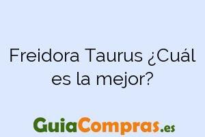 Freidora Taurus ¿Cuál es la mejor?