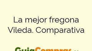 La mejor fregona Vileda. Comparativa