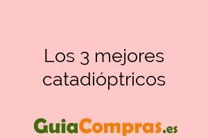Los 3 mejores catadióptricos