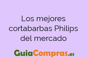 Los mejores cortabarbas Philips del mercado